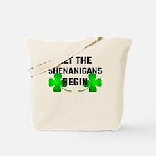 Let The Shananigans Begin Tote Bag