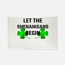Let The Shananigans Begin Magnets