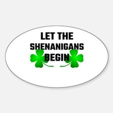 Let The Shananigans Begin Decal