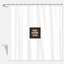 relax, welcome, dream Shower Curtain