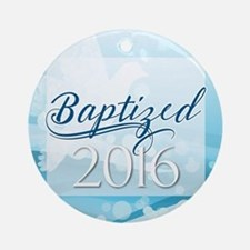 Baptized 2016 Round Ornament