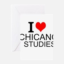 I Love Chicano Studies Greeting Cards