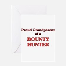 Proud Grandparent of a Bounty Hunte Greeting Cards