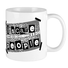 I scare people Small Mug
