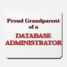 Proud Grandparent of a Database Administ Mousepad