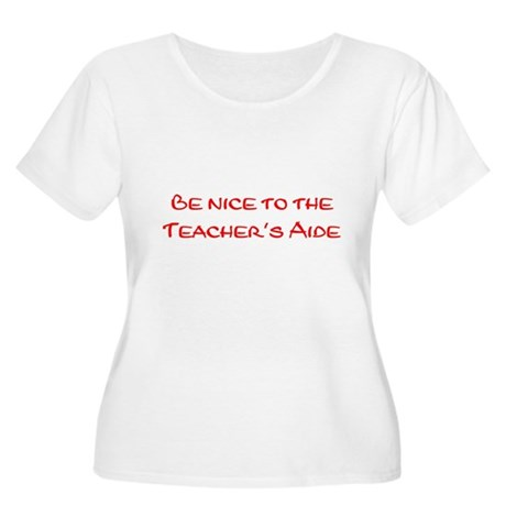 Teacher's Aide Women's Plus Size Scoop Neck T-Shir