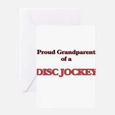 Proud Grandparent of a Disc Jockey Greeting Cards