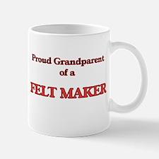 Proud Grandparent of a Felt Maker Mugs