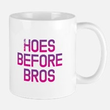 Hoes before bros Mugs