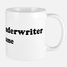 Insurance Underwriter costume Mug