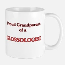 Proud Grandparent of a Glossologist Mugs