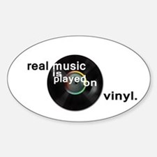 Real music is played om vinyl Decal