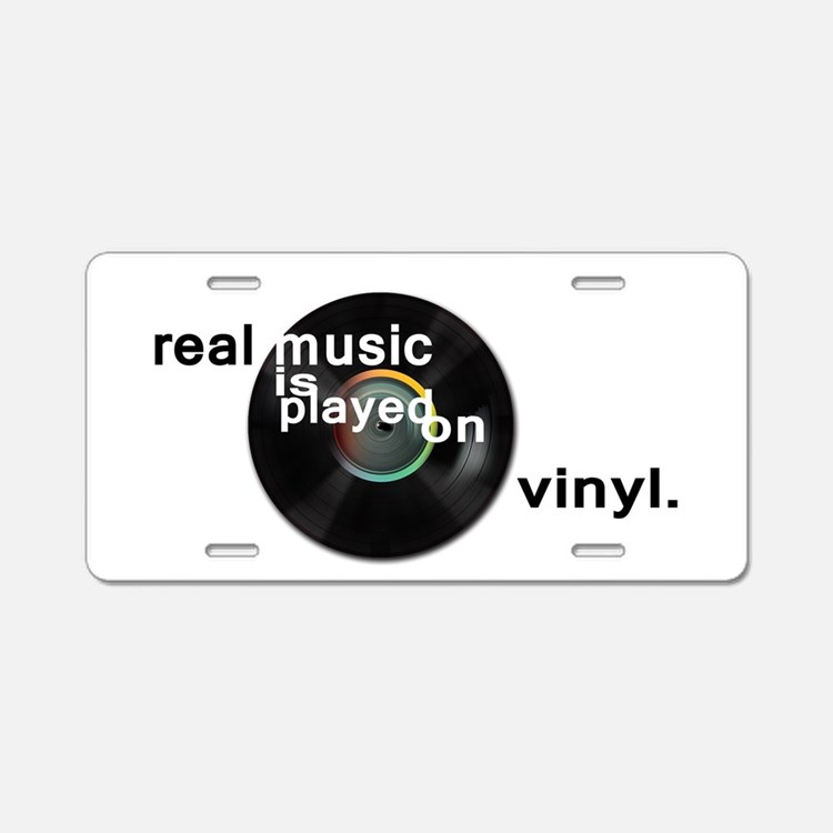 Real music is played om vin Aluminum License Plate