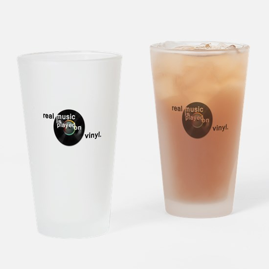 Real music is played om vinyl Drinking Glass