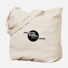 Real music is played om vinyl Tote Bag