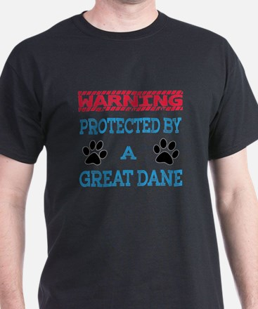 Warning Protected by a Great Dane T-Shirt