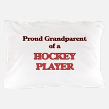 Proud Grandparent of a Hockey Player Pillow Case