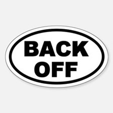 Back Off Oval Oval Decal