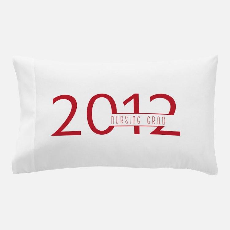 Nursing Grad 2012 Pillow Case