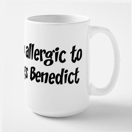 Allergic to Eggs Benedict Mugs