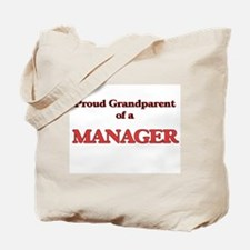 Proud Grandparent of a Manager Tote Bag