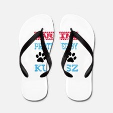 Warning Protected by a Kuvasz Flip Flops