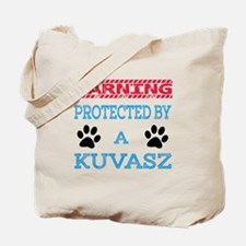 Warning Protected by a Kuvasz Tote Bag