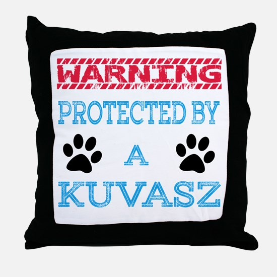 Warning Protected by a Kuvasz Throw Pillow