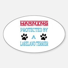 Warning Protected by a Lakeland Ter Sticker (Oval)
