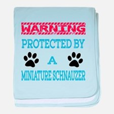 Warning Protected by a Miniature Schn baby blanket
