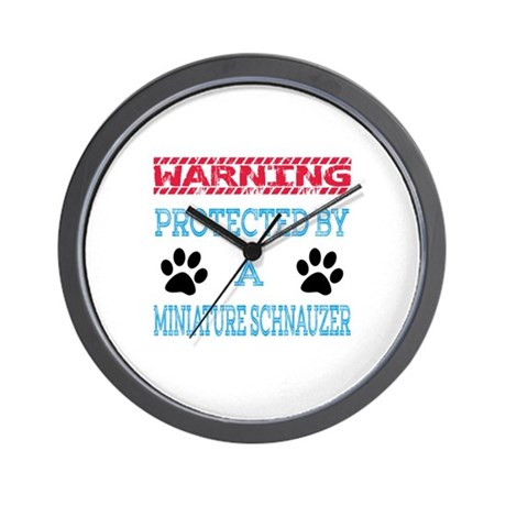 Warning Protected By A Miniature Schnau Wall Clock By