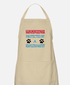 Warning Protected by a Neapolitan Mastiff Apron