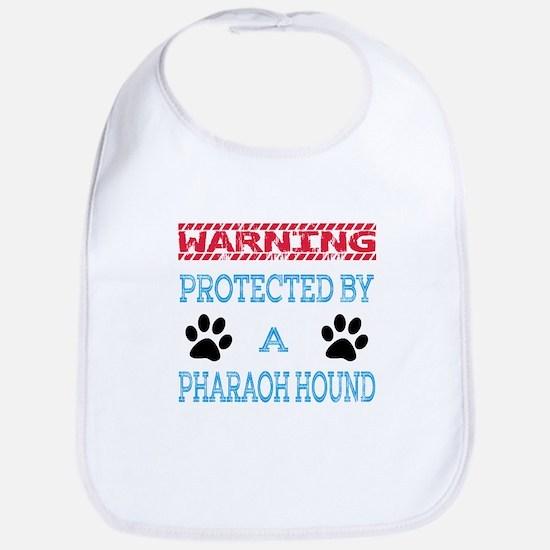 Warning Protected by a Pharaoh Hound Bib