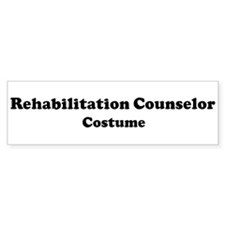 Rehabilitation Counselor cost Bumper Bumper Sticker