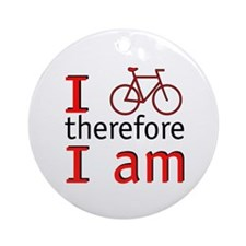 I Bike Therefore I Am Ornament (Round)