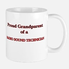 Proud Grandparent of a Radio Sound Technician Mugs