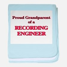 Proud Grandparent of a Recording Engi baby blanket