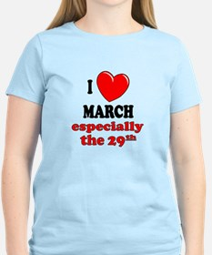 March 29th T-Shirt