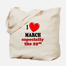 March 29th Tote Bag