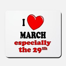 March 29th Mousepad