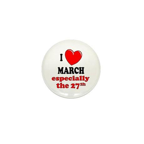 March 27th Mini Button