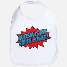 Autism is my Super Power! Bib