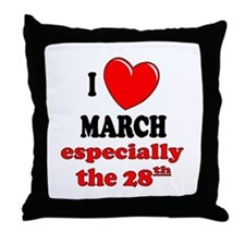 March 28th Throw Pillow