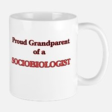 Proud Grandparent of a Sociobiologist Mugs