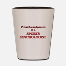 Proud Grandparent of a Sports Psycholog Shot Glass