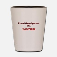 Proud Grandparent of a Tanner Shot Glass