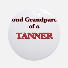 Proud Grandparent of a Tanner Round Ornament
