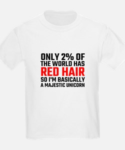 Only 2 Percent Of The World Has Red Hair T-Shirt