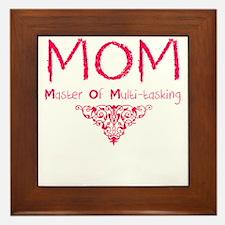 MOM Mother Of Multi-tasking Framed Tile