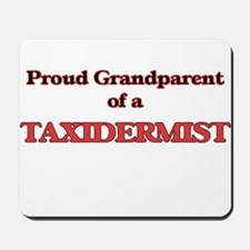 Proud Grandparent of a Taxidermist Mousepad